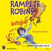 Lydbok - Rampete Robins ketsjup-