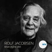 Lydbok - Rolf Jacobsen leser egne dikt-