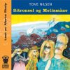 Lydbok - Sitronsol og Melismåne-