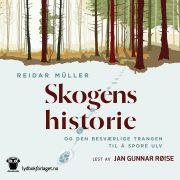 Lydbok - Skogens historie-