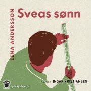Lydbok - Sveas sønn-