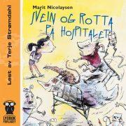 Lydbok - Svein og rotta på hospitalet-