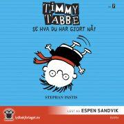 Lydbok - Timmy Tabbe 2: Se hva du har gjort nå!-