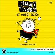 Lydbok - Timmy Tabbe 3: Vi møtes igjen-