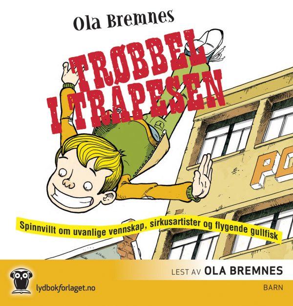 Lydbok - Trøbbel i trapesen-