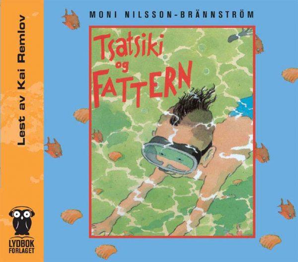 Lydbok - Tsatsiki og fattern-