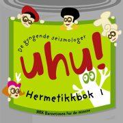 Lydbok - UHU! Hermetikkbok 1-