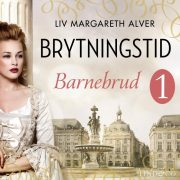 Lydbok - Barnebrud-Liv Margareth Alver