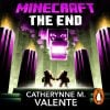 Lydbok - Minecraft: The End-Catherynne M. Valente