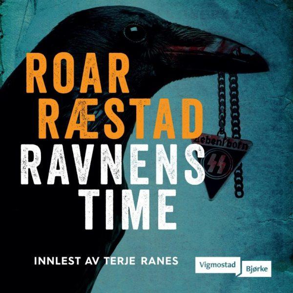 Lydbok - Ravnens time-Roar Ræstad