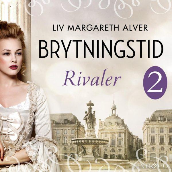 Lydbok - Rivaler-Liv Margareth Alver
