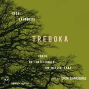 Lydbok - Treboka. Fakta og fortellinger om norske trær-