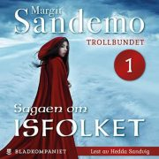 Lydbok - Trollbundet-Margit Sandemo