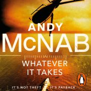 Lydbok - Whatever It Takes-Andy McNab