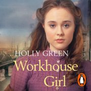 Lydbok - Workhouse Girl-Holly Green