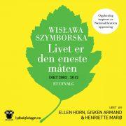 Lydbok - Livet er den eneste måten-Wislawa Szymborska