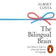 Lydbok - The Bilingual Brain-Albert Costa